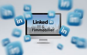 LinkedIn et agents immobiliers