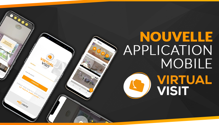 nouvelle application mobile de visite virtuelle virtual visit